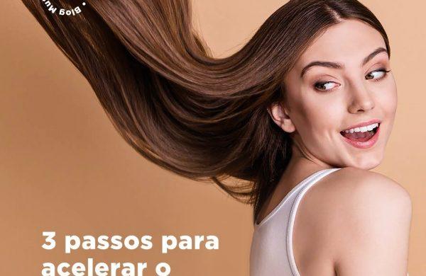3 passos para acelerar o crescimento do cabelo